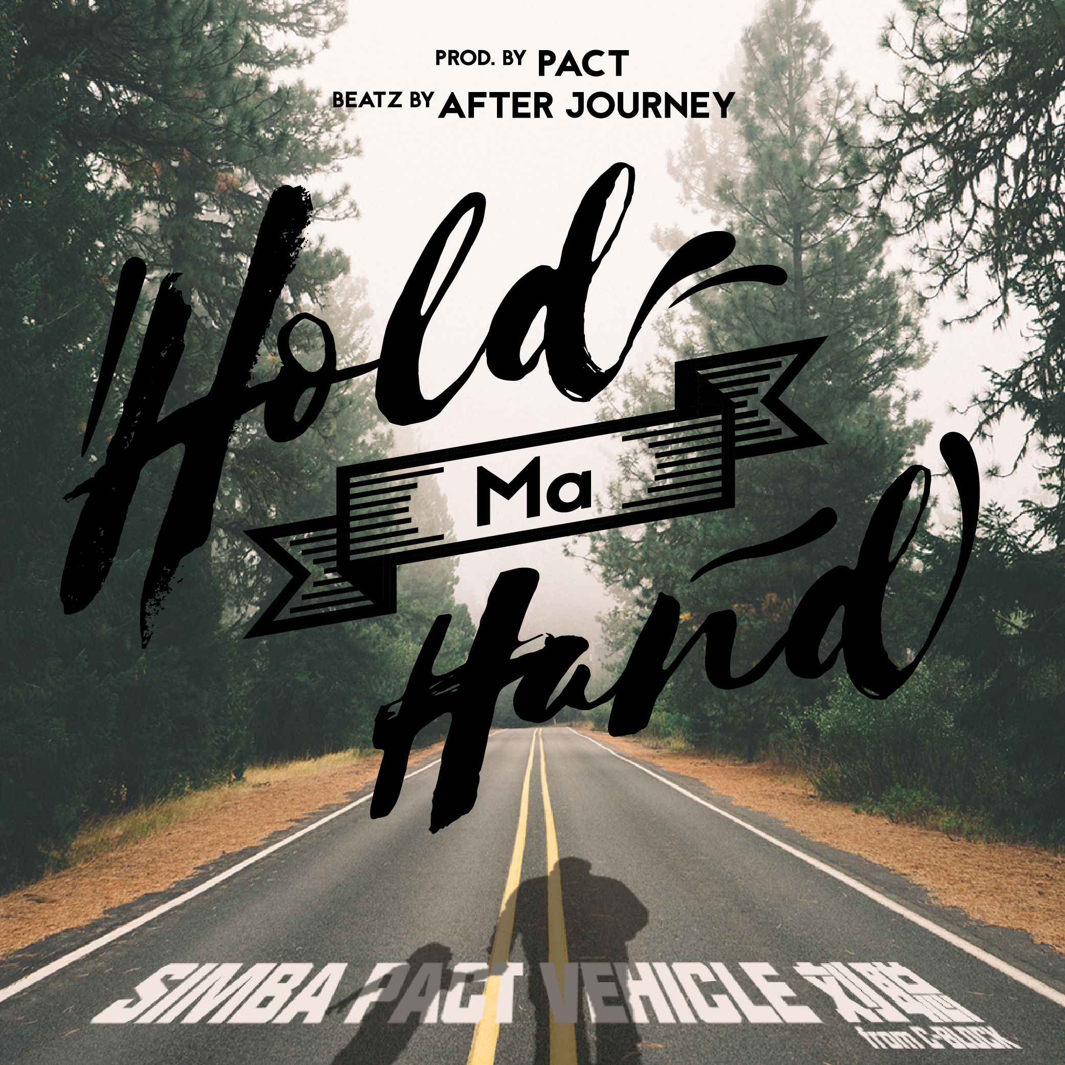 2 Hold my hand